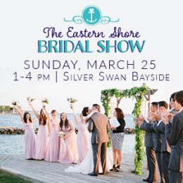 The Eastern Shore Bridal Show