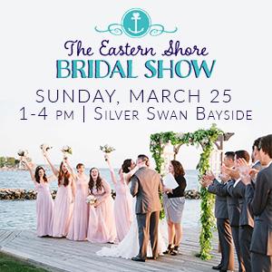 Eastern Shore Bridal Show