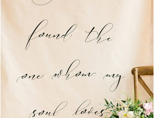 I have found the one whom my soul loves, calligraphy wedding backdrop